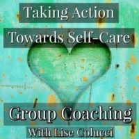 Taking Action Towards Self-Care Group Coaching