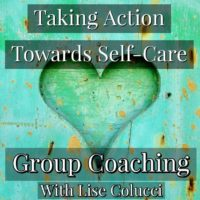 Self-Care Group Coaching Begins Next Week