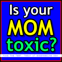 Is your mother toxic? Take the test today