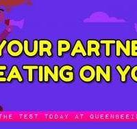 Is Your Partner Cheating on You? Take the Infidelity Test