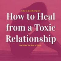 How to Heal from a Toxic Relationship